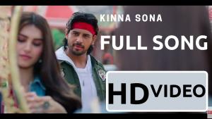 Kinna Sona tainu lyrics, kinna sona lyrics in hindi Kinna Sona song dawanload