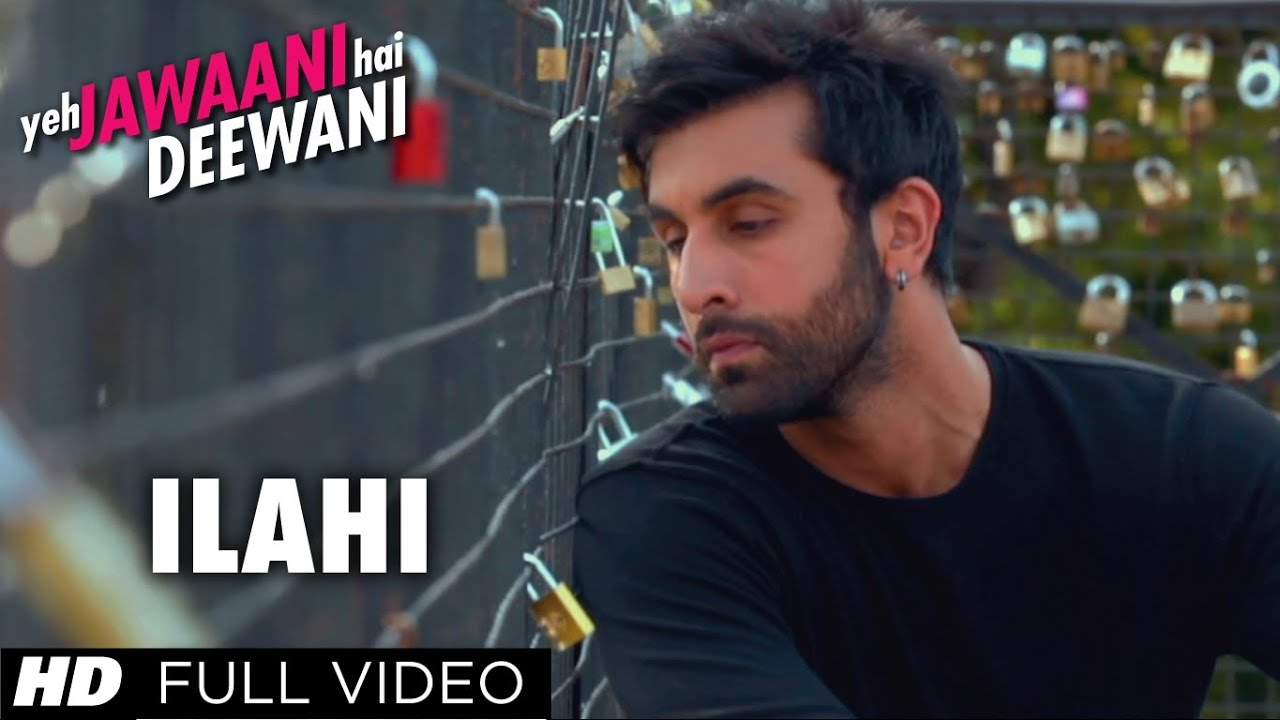 ilahi lyrics - Arijit Singh | ilahi lyrics Full Video Song | Ranbir Kapoor