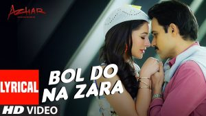 bol do na zara lyrics – Emraan Hashmi | bol do na zara lyrics in english