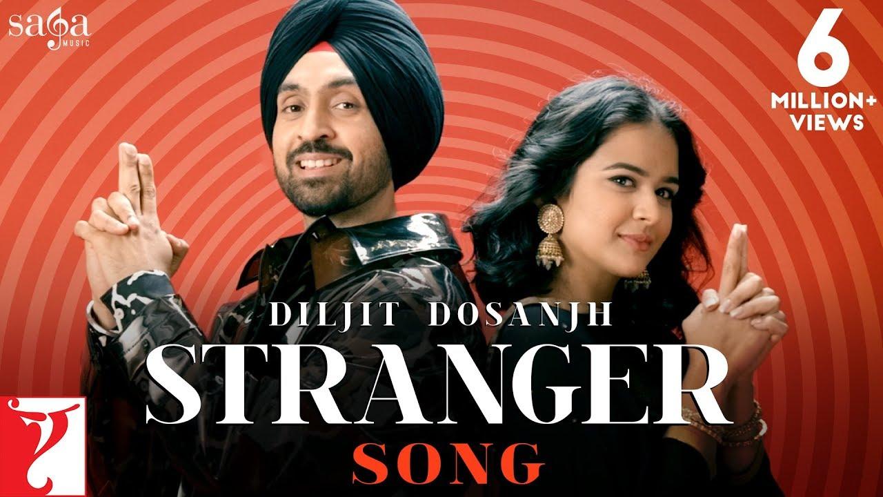 Stranger lyrics - Diljit Dosanjh | Haaye main ki kara.