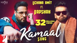 kamaal song lyrics download, Kamaal Full Punjabi Song Lyrics –Badshah,Uchana Amit ft. Badshah