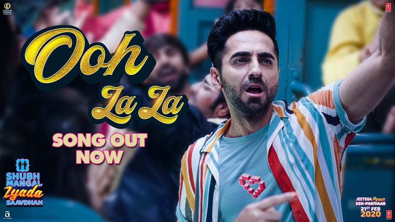 Ooh la la Lyrics - Shubh Mangal Zyada Saavdhan