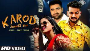 Karod Saali Pa lyrics – Mohit Sharma | New Haryanvi  Song Mohit Sharma