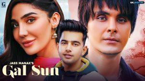 Gal Sun Lyrics – Jass Manak | New Punjabi song by Jass Manak |