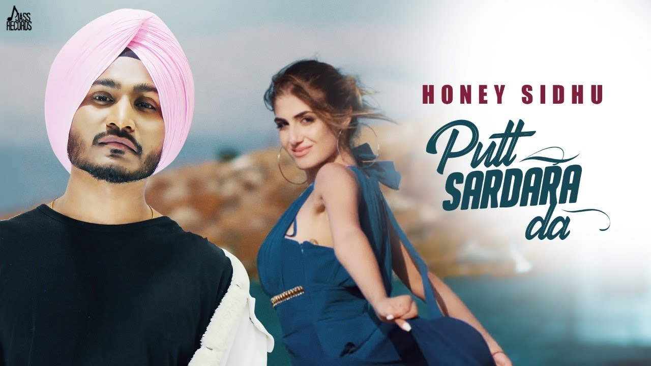 Putt Sardara Da  – Honey Sidhu  | Letest panjabi song Honey Sidhu