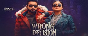 Wrong Decision (Full lyrics) – Geeta Zaildar | Wrong Decision – Geeta Zaildar