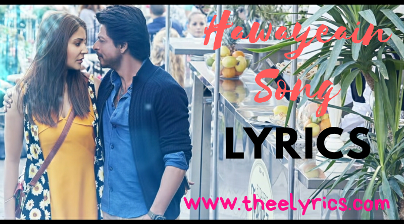Hawayeain Lyrics Arjit Singh song