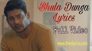 Bhula Dunga Lyrics | Bhula Dunga Lyrics In Hindi & English | New song in hindi