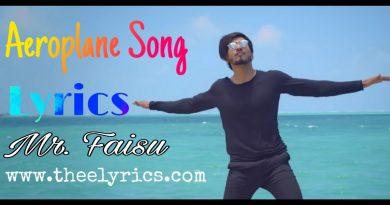 Aeroplane Song Lyrics | Mr. Faisu Aeroplane Lyrics