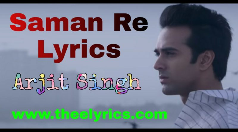 Sanam Re Lyrics in Hindi