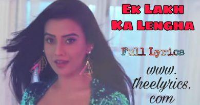 Ek Lakh Ka Lehnga Lyrics – Akshara Singh