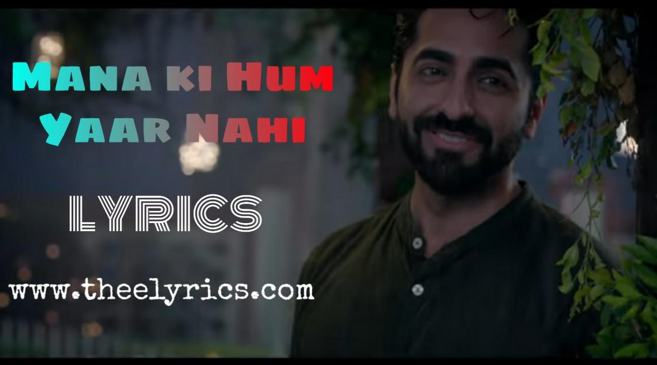 Maana Ke Hum Yaar Nahi Hindi Lyrics – Meri Pyaari Bindu