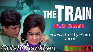Gulabi Aankhein Jo Teri Dekhi Hindi Lyrics – Md. Rafi Rajesh Khanna and Nanda