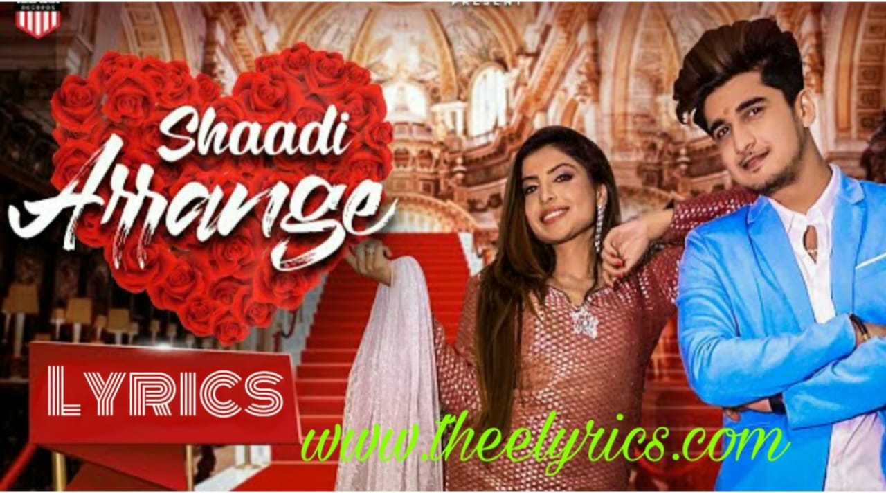 Shaadi Arrange Lyrics in English & Hindi - Bhavin Bhanushali शादी अरेंज लिरिक्स इन हिंदी
