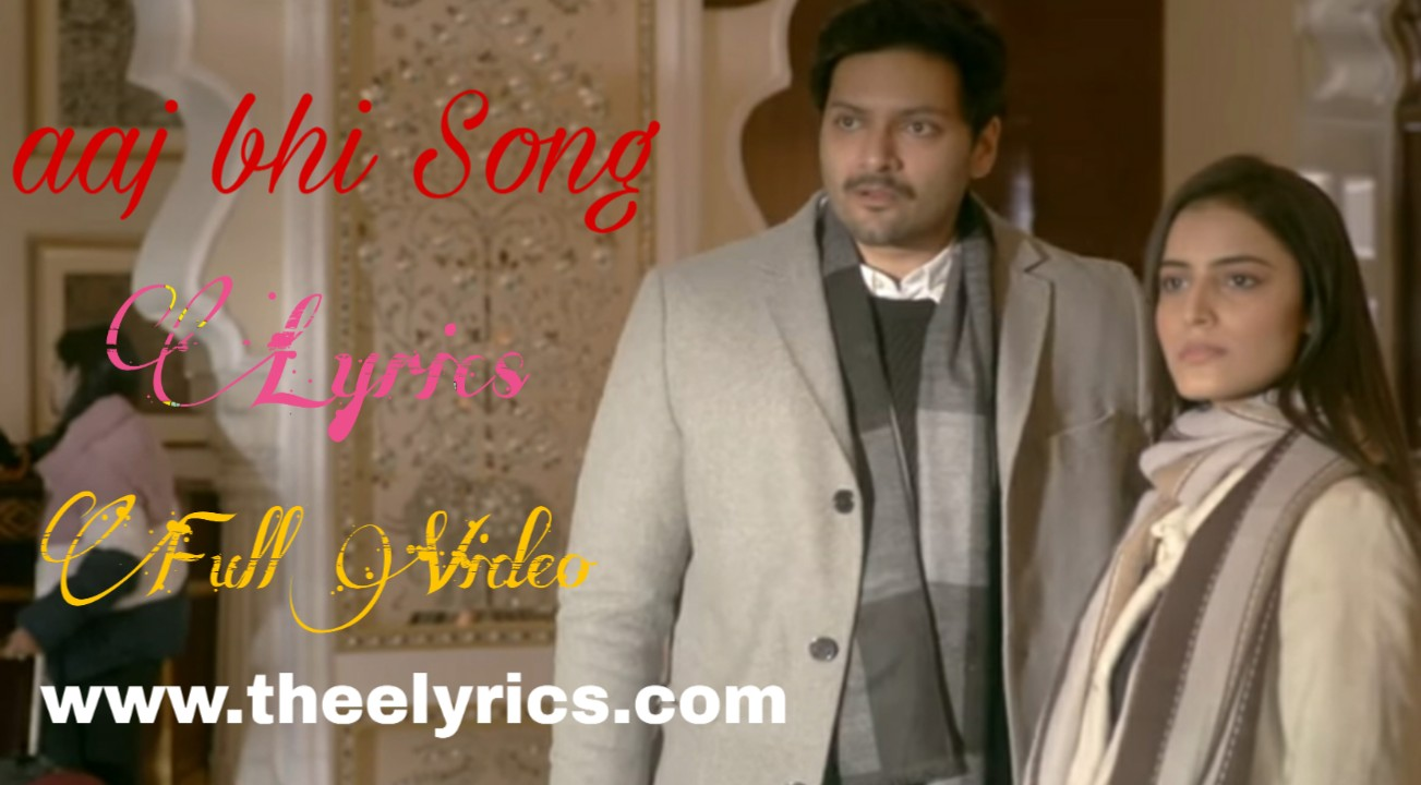 Aaj Bhi Lyrics
