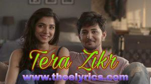 तेरा ज़िक्र लिरिक्स Tera Zikr Lyrics In Hindi  – Darshan Raval