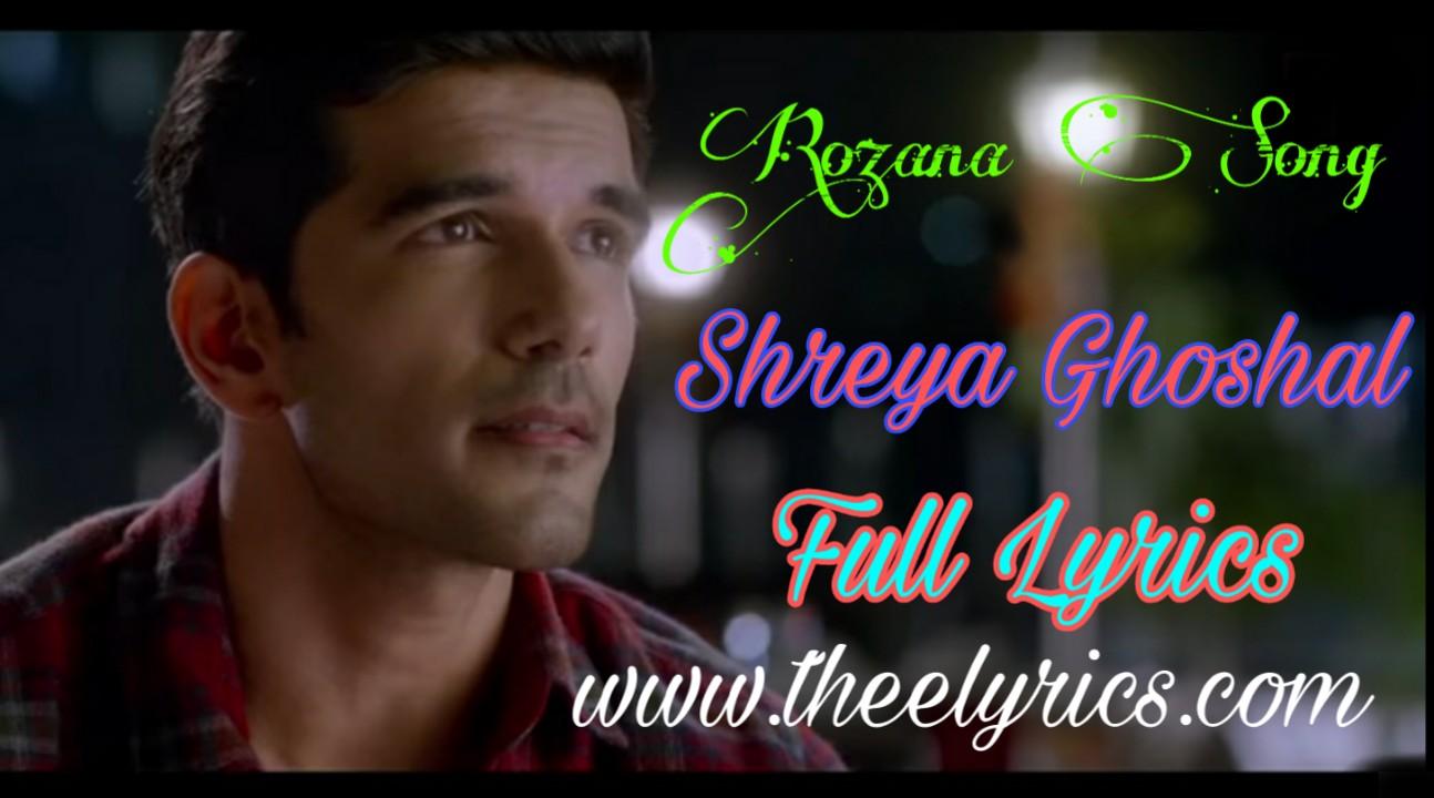 रोज़ाना लिरिक्स इन हिंदी Rozana Lyrics in Hindi – Shreya Ghoshal