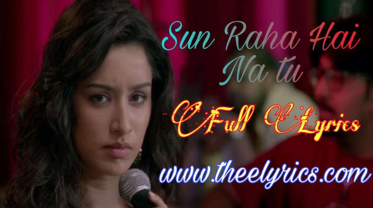 Sun raha hai na tu lyrics (female) - Aashiqui 2