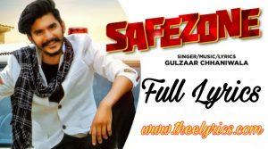 सेफजोन लिरिक्स इन हिन्दी  Safezone Lyrics in Hindi Haryanvi song – Gulzaar Chhaniwala