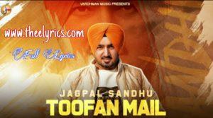 तूफ़ान मेल लिरिक्स Toofan Mail Lyrics – Jagpal Sandhu | Latest Punjabi Songs 2020