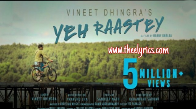 Yeh Raastey Lyrics - Travel Song Vineet Dhingra new hindi song 2020
