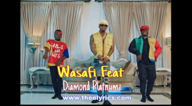 Wasafi Feat Lyrics – Diamond Platnumz | New song 2020
