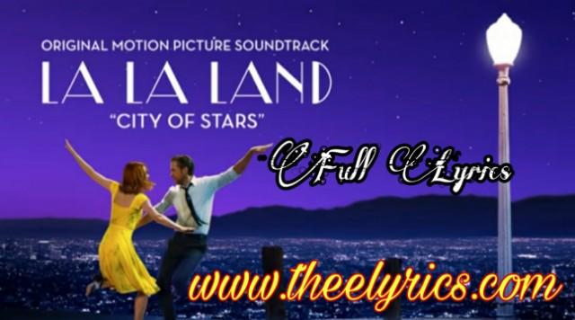 City of Stars Lyrics - pdf dawanload | La La Land Original Motion lyrics