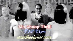 Sia Cheap Thrills Lyrics – lyrics Dawanload