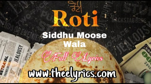 Roti Lyrics in Hindi - Siddhuu Moose wala