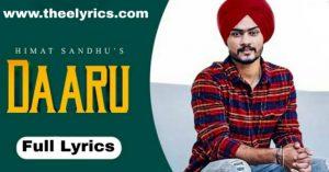 दारू लिरिक्स   Daaru Lyrics – Himmat Sandhu Latest Punjabi Song