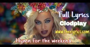 Hymn for the weekend lyrics – Clodplay | Lyrics to Hymn For The Weekend by Coldplay Drink from me