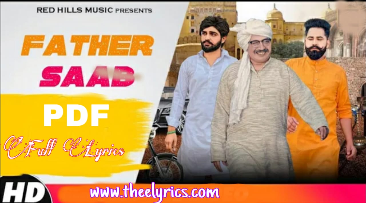 फादर साब लिरिक्स Father Saab Lyrics – Khasa Aala Chahar |  New Haryanvi Songs
