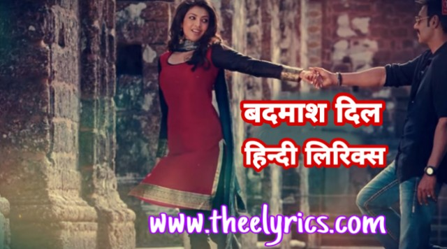 Badmaash Dil Hindi Lyrics – Singham | Saathiya Lyrics