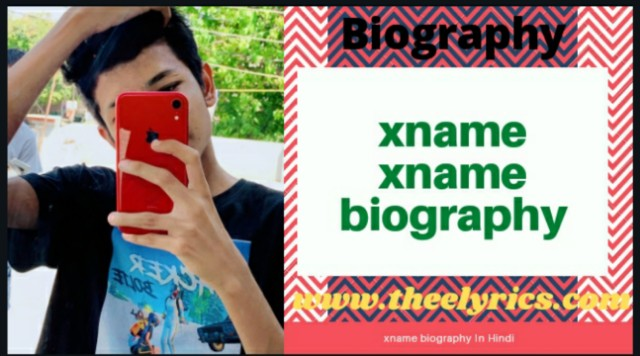 Xname xname biography | Xname biography in Hindi | xname lname biography