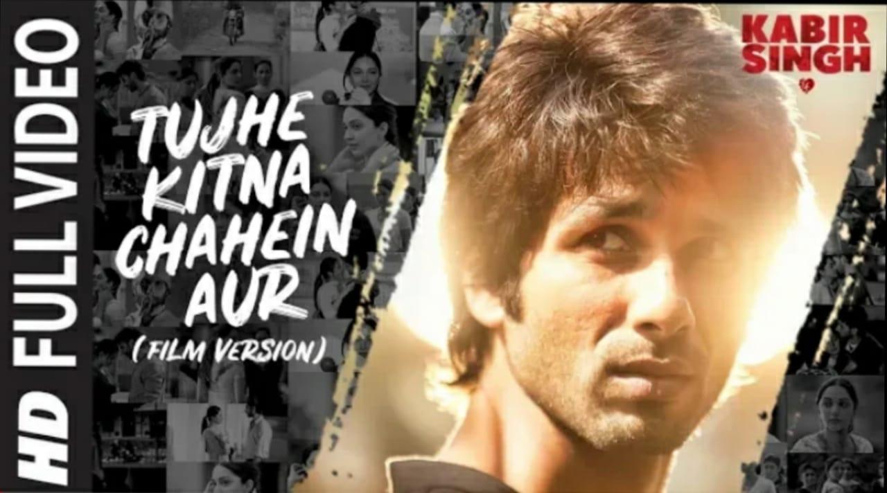Tujhe Kitna Chahe Aur Hum Lyrics - Kabir Singh