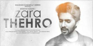 Zara Thehro Song Lyrics in Hindi