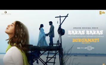 Baras Baras Lyrics Durgamati | B Praak, Tanishk Bagchi