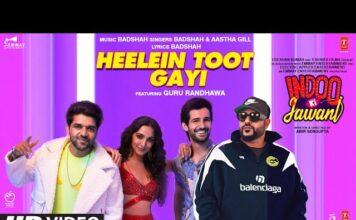 Heelein Toot Gayi Lyrics | from Indoo Ki Jawani by Badshah